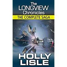 The Longview Chronicles: The Complete Saga [BOXED SET - BOOKS 1-6] (Tales from the Longview)