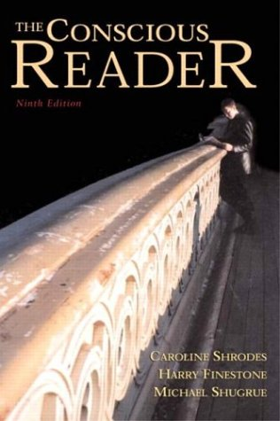 The Conscious Reader, Ninth Edition