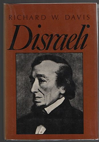 Disraeli (The Library of world biography)