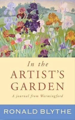 Blythe Journal (In the Artist's Garden : A Wormingford Journal(Hardback) - 2015 Edition)