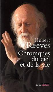 Chroniques du ciel et de la vie, Reeves, Hubert