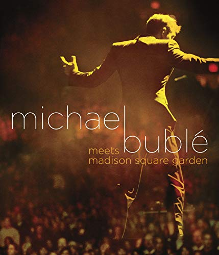 Michael Bublé Meets Madison Square Garden [Blu-ray]
