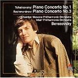 チャイコフスキー : ピアノ協奏曲第1番 / ラフマニノフ / ピアノ協奏曲第3番
