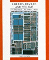 Circuits, Devices and Systems: A First Course in Electrical Engineering, 5th Edition