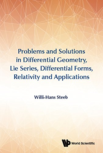 Form Solutions (Problems and Solutions in Differential Geometry, Lie Series, Differential Forms, Relativity and Applications:0)