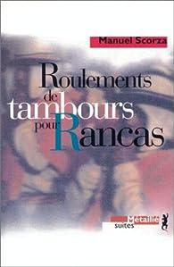 Roulements de tambours pour Rancas par Manuel Scorza