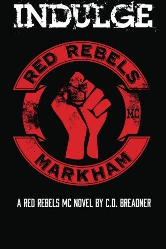 Download Indulge (Red Rebels MC) (Volume 1) PDF