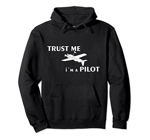 trust me - pilot - flying aircraft plane hoodie
