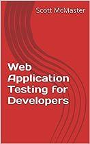 Web Application Testing for Developers