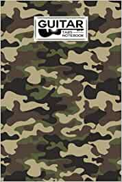 Guitar Tab Notebook: Guitar Tabs Notebook Camo Print Cover, Amazing Learn Guitar Tabs Notebook For Adults of All Ages | 120 Pages - Size 6