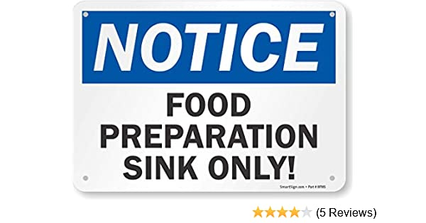 Notice This Sink For Food Wash Only Sign Self - Adhesive