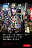 img - for The Global Diffusion of Markets and Democracy book / textbook / text book