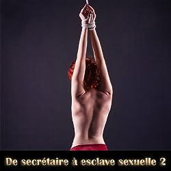 De secretaire a esclave sexuelle 2