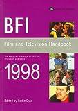 BFI Film and Television Handbook, 1998, Eddie Dyja, 0851706525