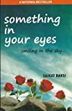 Something in your Eyes