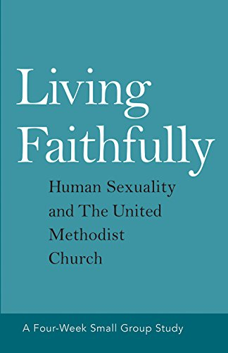 Living faithfully human sexuality and the united methodist church living faithfully human sexuality and the united methodist church by barnhart david l fandeluxe Image collections