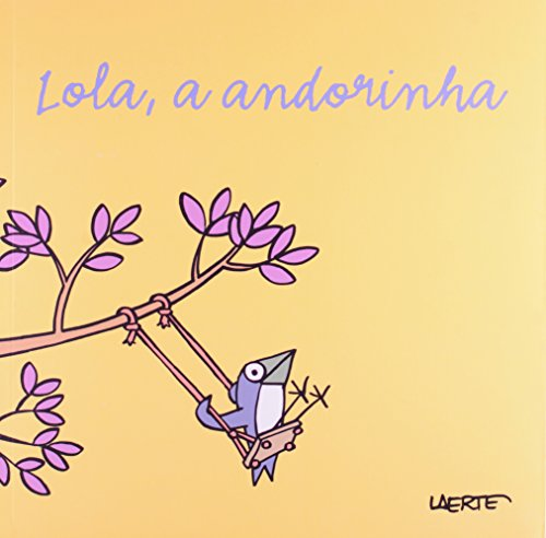 Lola, A Andorinha