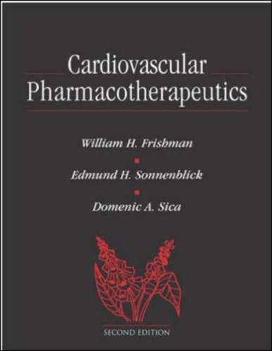Cardiovascular Pharmacotherapeutics (Current Medicine) by McGraw-Hill Professional