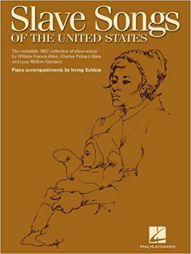 Slave Songs of the United States (Piano/Vocal/Guitar)