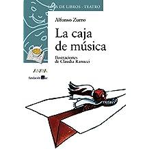 La caja de musica / The Music Box (Cuentos, Mitos Y Libros-regalo) (Spanish Edition)