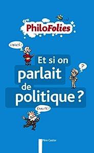 """Afficher """"Et si on parlait de politique ?"""""""