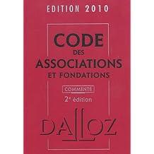 CODE DES ASSOCIATIONS ET FONDATIONS 2010 COMMENTÉ 2ED.