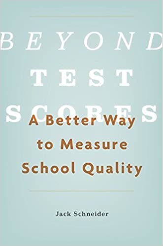 "Image result for ""Beyond Test Scores: A Better Way to Measure School Quality."