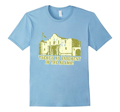 mens-theres-no-basement-in-the-alamo-t-shirt-2xl-baby-blue