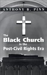 The Black Church in the Post-Civil Rights Era