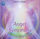 Angel Symphony of Love & Light