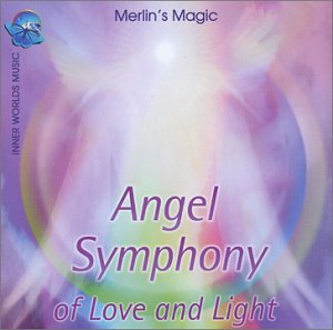 Angel Symphony of Love & Light (Symphony Of Angels compare prices)