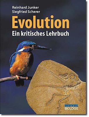 Evolution - ein kritisches Lehrbuch von Karl-Heinz Vanheiden