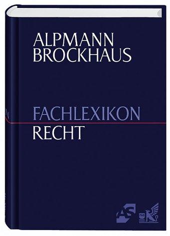 Alpmann Brockhaus - Fachlexikon Recht