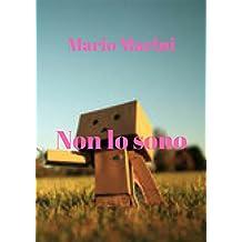 Non lo sono (Italian Edition)