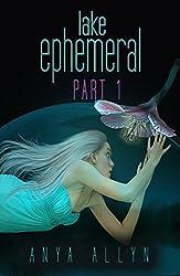 Lake Ephemeral Part 1: A chilling sci fi thriller