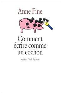 """Afficher """"Comment écrire comme un cochon"""""""