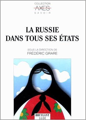 Livres gratuits LA RUSSIE DANS TOUS SES ETATS pdf