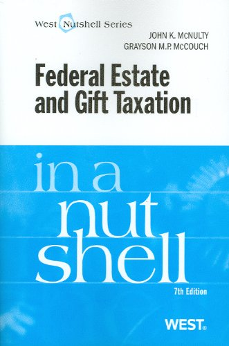Federal Estate and Gift Taxation in a Nutshell (Nutshells)