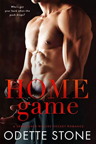 Home Game (A Vancouver Wolves Hockey Romance) (The Best Hockey Game)