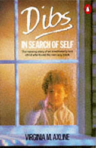 Dibs in search of self personality development in play therapy dibs in search of self personality development in play therapy amazon virginia m axline 8601200961218 books fandeluxe Choice Image