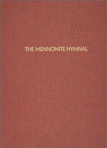The Mennonite Hymnal/ Out of Print