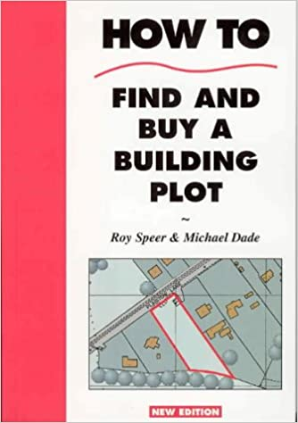 """How to Find and Buy a Building Plot """"Which?"""" Guide to Renting and Letting"""