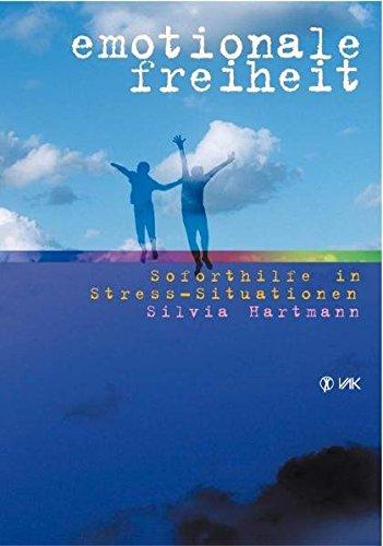Emotionale Freiheit: Soforthilfe in Stress-Situationen mit Akupressur (Klopfakupressur)