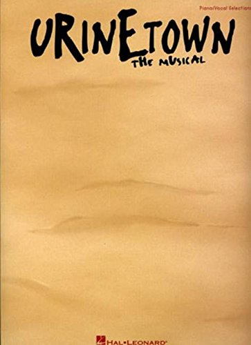(Urinetown: Vocal Selections )