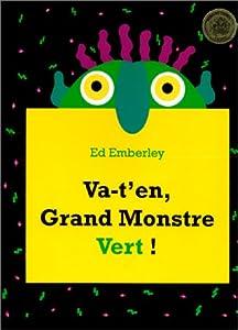 """Afficher """"Va-t'en, Grand Monstre vert !"""""""