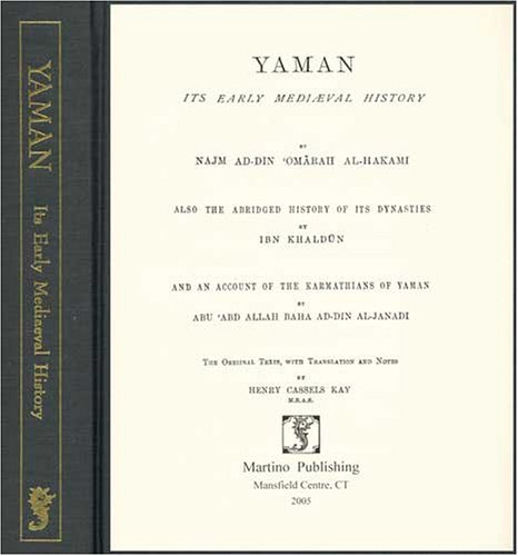 Yaman: Its Early Medieval History by Martino Pub