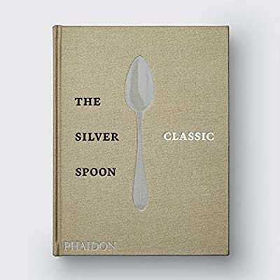 The Silver Spoon Classic (FOOD-COOK): Amazon.es: Vv.Aa, Vv.Aa ...