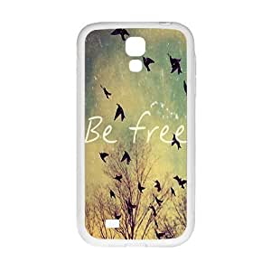 Be free Phone Case for Samsung Galaxy S4 Case