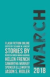 Flash Fiction Online March 2018