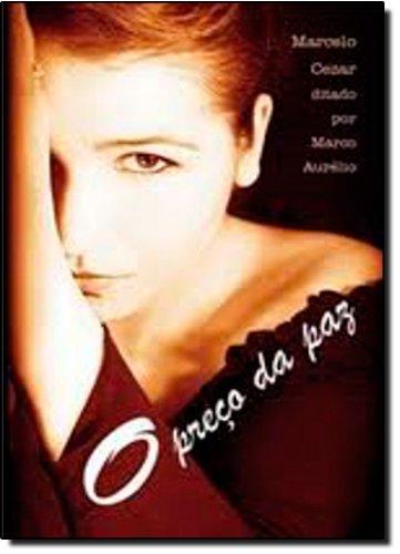 Read Online O Preço da Paz (Em Portuguese do Brasil) ebook